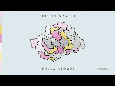 Justin Martin  Hello Clouds feat. Femme