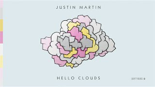Justin Martin - Hello Clouds (feat. Femme)