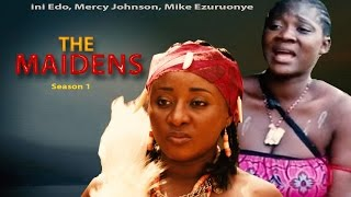 The  Maiden Season 1 - Latest Nigerian Nollywood Movie