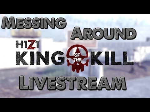 H1Z1 KOTK | Royalty Today?!?!