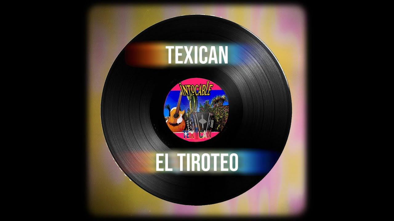 Intocable - TEXICAN 08 EL TIROTEO