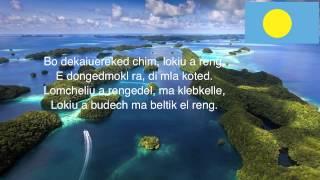 Palau National Anthem - Belau rekid