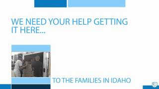 The people of Idaho need your help.  We are all in this together...