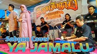 Download YA JAMALU - Sapujagad Rock Religi (Sabyan Cover)