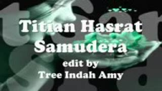 TITIAN HASRAT.........SAMUDERA