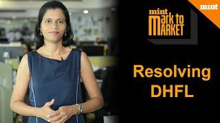 Resolving DHFL | Mark to Market