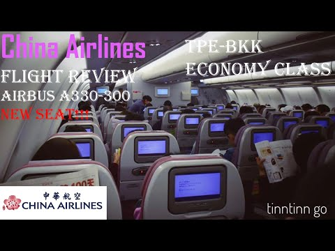 China Airlines | Airbus 330-300 | Flight Review | CI837 | Taipei to Bangkok | Economy Class