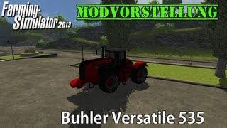 Modvorstellung - Buhler Versatile 535 ★ Landwirtschafts Simulator 2013 ★