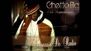 R. Kelly - Radio Message (Dominican Version) Cover By Ghetto Big (El Hipnotizado)