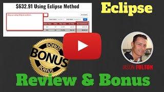 Eclipse Review + PLUS my Eclipse BONUS PACKAGE [Eclipse review]