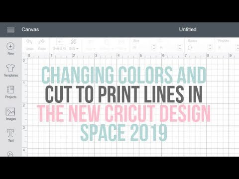 Changing color and cut lines in the new Cricut Design Space 2019