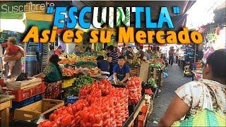 ESCUINTLA GUATEMALA (Caminando por el Mercado) 3 de 3