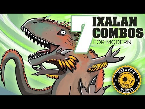 Brewer's Minute: Seven Ixalan Combos for Modern