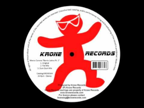 Marco Corona - Barrio Latino (Flat Mix) (Krone Records)