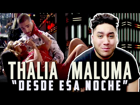 Thalía - Desde Esa Noche ft. Maluma (Premio Lo Nuestro 2016) REACTION!!!