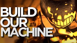 Download [SFM] Build Our Machine (DAGames) - Bendy and the Ink Machine Song Mp3 and Videos