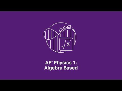 AP Physics 1: Timed AP Exam Practice #1