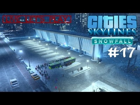 "CITIES: Skylines ""Snowfall"" #17 