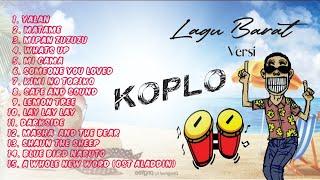 Download lagu LAGU BARAT versi KOPLO NEW 2020 Kendangnya Gila Cuy....