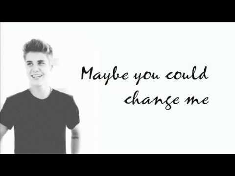 Justin Bieber Change Me Lyrics Youtube