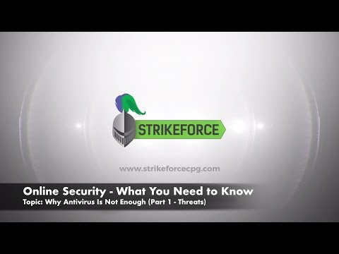 Online Security - What You Need to Know... Why Antivirus Is Not Enough (Part 1/2)