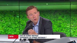 """Gautreau : """"On galvaude l'hymne national en le diffusant avant un match de foot"""""""