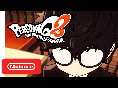 Persona Q2: New Cinema Labyrinth - Story Trailer - Nintendo 3DS