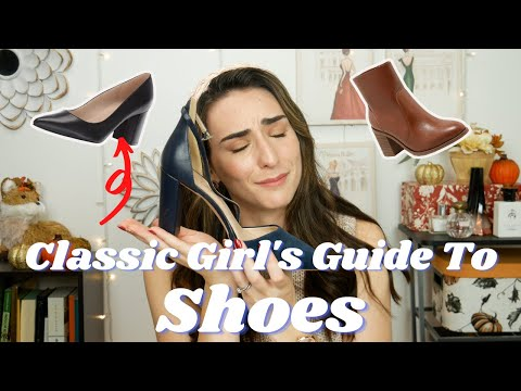 The Classic Girl's Guide To SHOES!!    How to curate the perfect shoe collection 👠