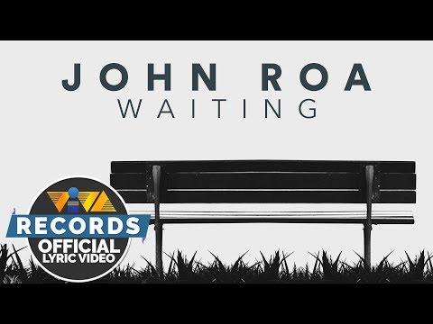 John Roa - Waiting [Official Lyric Video]