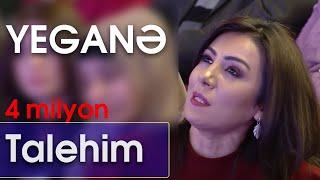 Yeganə - Talehim (BizimləSən)