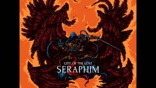 City of the Lost - Seraphim