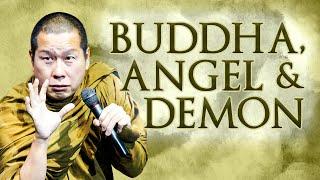 Buddha Angel Demon - B. Uttamo