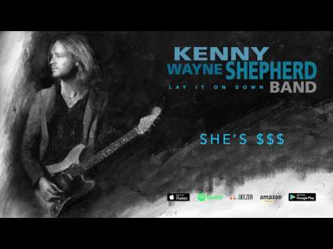 Kenny Wayne Shepherd - She's $$$ (Lay It On Down) 2017