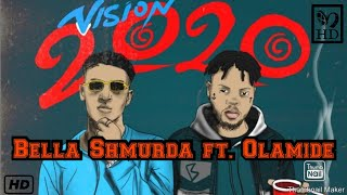 Gambar cover Bella Shmurda - Vision 2020[lyrics ] ft. Olamide