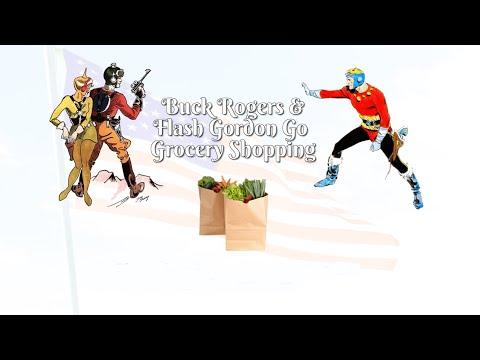 Buck Rogers & Flash Gordon Go Grocery Shopping: Docu-Commentary