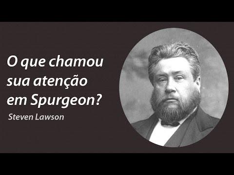O que chamou sua atenção em Spurgeon? - Steven Lawson