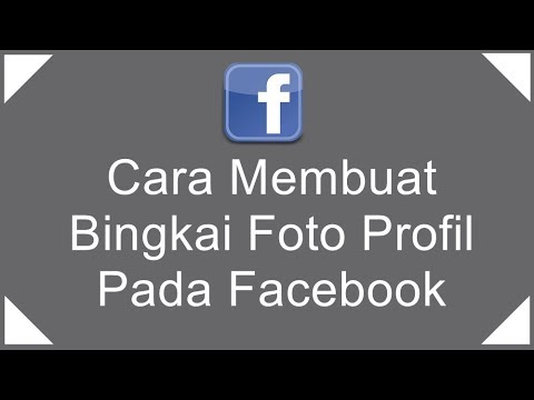 Cara Membuat Bingkai Foto Profil Online Di Facebook Youtube