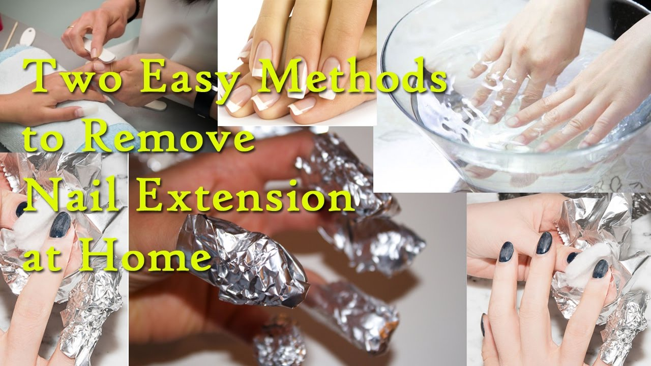 Remove Nail Extension Naturally | Two Easy Methods to Remove Nail ...