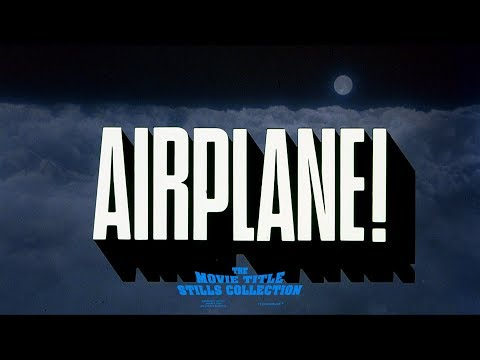 Airplane! (1980) Title Sequence + End Credits