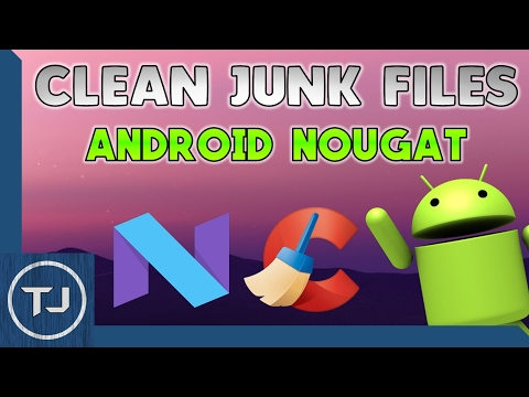 How To Delete Useless Junk Files On Android Nougat! 2017!