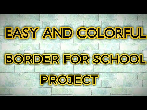 Easy And Colorful Border For School Projects