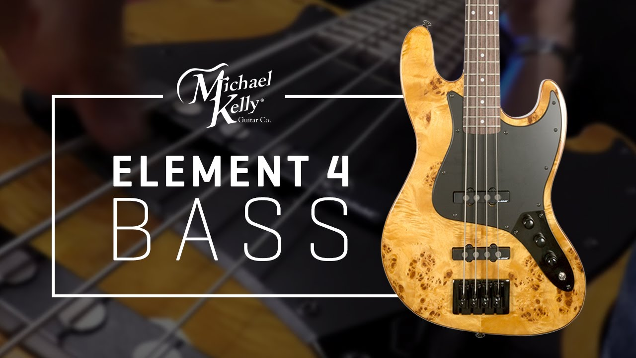 element 4 custom collection bass guitar by michael kelly guitars