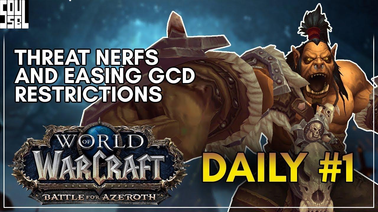 Tank Threat NERFS and GCD changes to Bloodlust! Warcraft Daily Livestream 1  (REUPLOAD)