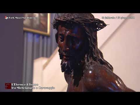 Mostra San Domenico di Forlì 2018   L Eterno e il Tempo tra Michelangelo e Caravaggio   dal 10 febb