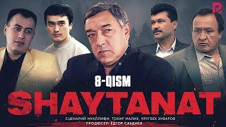 Shaytanat (o'zbek serial) | Шайтанат (узбек сериал) 8-qism