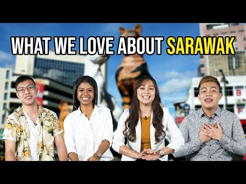 What We Love About Sarawak