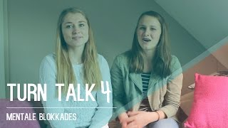 Hoe kom je over angsten & mentale blokkades heen? | TURN TALK #4