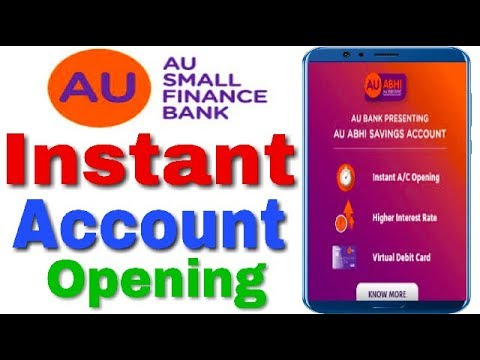 AU ABHI Bank instant Savings Account Open || AU Small Finance Bank