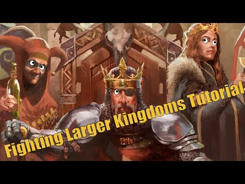 Crusader Kings 2 - How To Fight Larger Kingdoms  