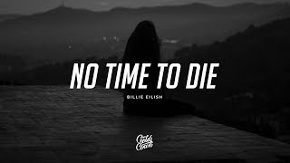 Download Mp3 Billie Eilish - No Time To Die  Lyrics